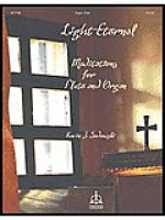 Light Eternal: Meditations for Flute & Organ Sheet Music