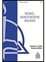 Wake, Shepherds, Awake Sheet Music