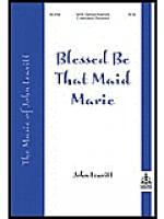 Blessed Be That Maid Marie Sheet Music