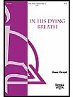 In His Dying Breath Sheet Music