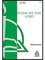 Praise We The Lord Sheet Music