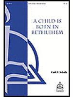 A Child Is Born in Bethlehem Sheet Music