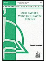 Our Father, Who in Heaven Reigns Sheet Music