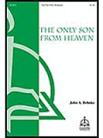 The Only Son from Heaven Sheet Music