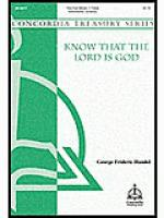 Know That the Lord Is God Sheet Music