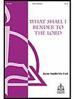 What Shall I Render to the Lord Sheet Music