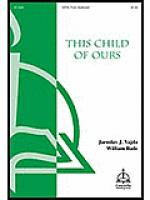 This Child of Ours Sheet Music