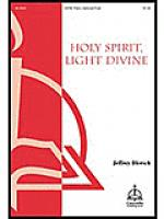 Holy Spirit, Light Divine Sheet Music