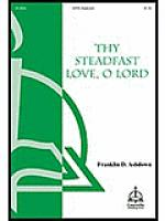 Thy Steadfast Love, O Lord Sheet Music