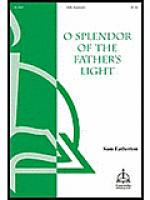O Splendor of the Father's Light Sheet Music