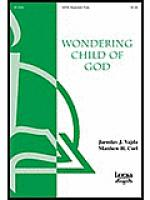 Wondering Child of God Sheet Music