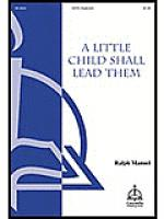 A Little Child Shall Lead Them Sheet Music