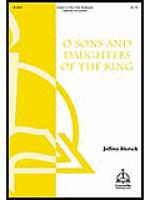 O Sons And Daughters Of The King Sheet Music