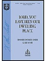 Lord, You Have Been Our Dwelling Place Sheet Music