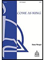 Come As King! Sheet Music