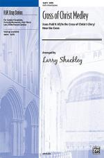 Cross of Christ Medley Sheet Music