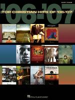 Top Christian Hits of '06-'07 Sheet Music