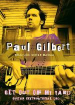 Paul Gilbert -- Get Out of My Yard Sheet Music