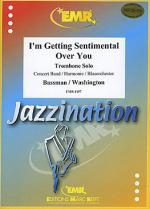 I'm Getting Sentimental Over You Sheet Music