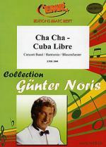 Cha Cha - Cuba Libre Sheet Music