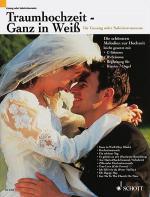 Traumhochzeit - Ganz in Weiss Sheet Music