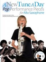 A New Tune A Day: Pop Performance Pieces - Alto Saxophone Sheet Music