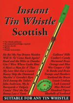 Dave Mallinson: Instant Tin Whistle - Scottish Sheet Music
