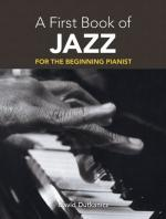 A First Book Of Jazz: 21 Arrangements For The Beginning Pianist Sheet Music