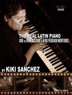 Kiki Sanchez: The Real Latin Piano - Volume 1 Sheet Music