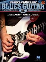 Smokin' Joe Kubek: Smokin' Blues Guitar Sheet Music