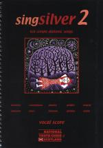 Singsilver 2 - Ten Simple Diatonic Songs (Vocal Score) Sheet Music