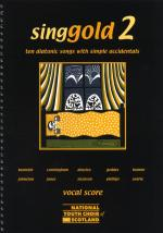 Singgold 2 - Ten Diatonic Songs With Simple Accidents (Vocal Score) Sheet Music