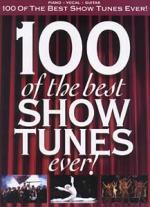 Hal Leonard 100 Of The Best Show Tunes Sheet Music
