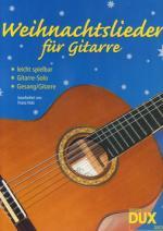 Edition Dux Weihnachtslieder Konzertgit. Sheet Music