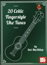 20 Celtic Fingerstyle Uke Tunes Sheet Music