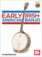 Early Irish-American Banjo (Book/CD) Sheet Music