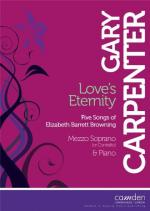 Gary Carpenter: Love's Eternity - Five Songs Of Elizabeth Barrett Browning Sheet Music
