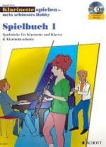 Schott Klarinette Hobby Spielbuch 1 Sheet Music