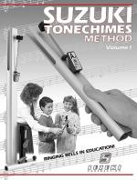 Suzuki Tonechimes Method, Volume 1 (Ringing Bells in Education!) - Book Sheet Music