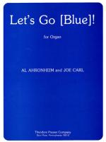 Let's Go (Blue) ! - For Organ SOLO PART Sheet Music