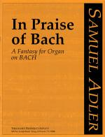 In Praise Of Bach - A Fantasy For Organ On Bach SOLO INSTRUMENT Sheet Music