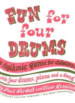 Fun For Four Drums - A Rhythmic Game For Children With Four Drums, Piano And A Song STUDENT BOOK Sheet Music