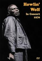 Howlin' Wolf In Concert, 1970 DVD Sheet Music