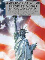 America's All-Time Favorite Songs For God And Country Library Of Series Sheet Music
