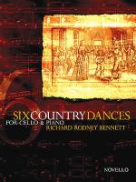 Richard Rodney Bennett: Six Country Dances (Cello/Piano) Sheet Music