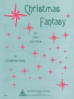 Christmas Fantasy For One Piano, Four Hands Sheet Music Sheet Music
