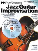 Fast Forward - Jazz Guitar Improvisation Riffs, Scales & Tricks You Can Learn Today! Sheet Music