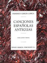 Canciones Espanolas Antiguas (Canto Y Piano) Voice And Piano Sheet Music