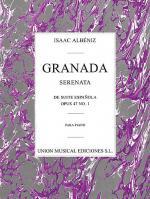 Issac Albeniz: Granada Serenata Number 1 (Suite Espanola) Opus 47 Sheet Music
