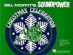 Soundpower Christmas Celebration - Bill Moffit - Conductor Score Sheet Music